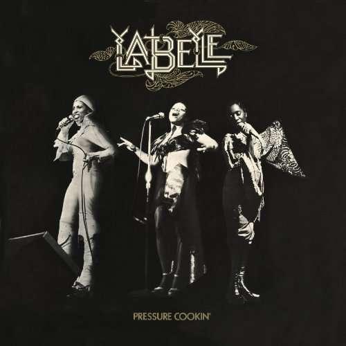1973 Labelle – Pressure Cookin'