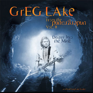 2003 Greg Lake – From The Underground Vol 2