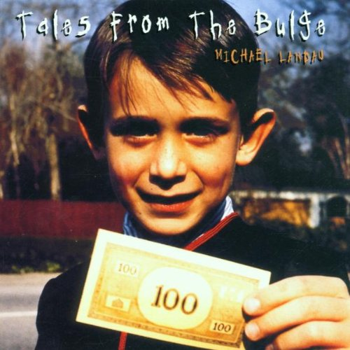 1989 Michael Landau – Tales From The Bulge