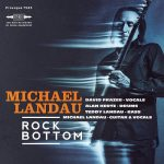 2018 Michael Landau - Rock Bottom