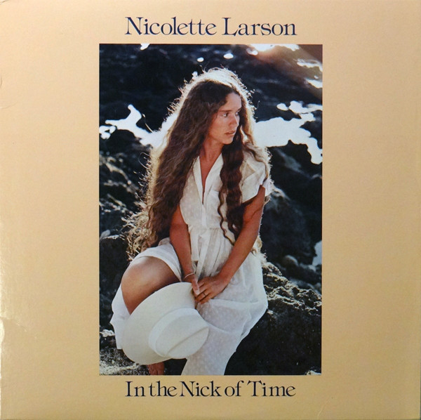 1979 Nicolette Larson – In The Nick Of Time