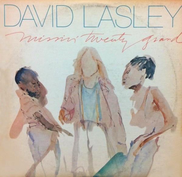 1982 David Lasley – Missin' Twenty Grand