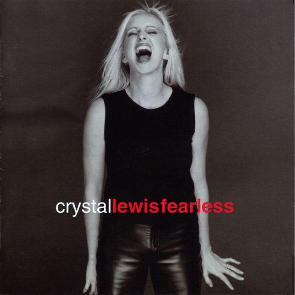 2000 Crystal Lewis – Fearless