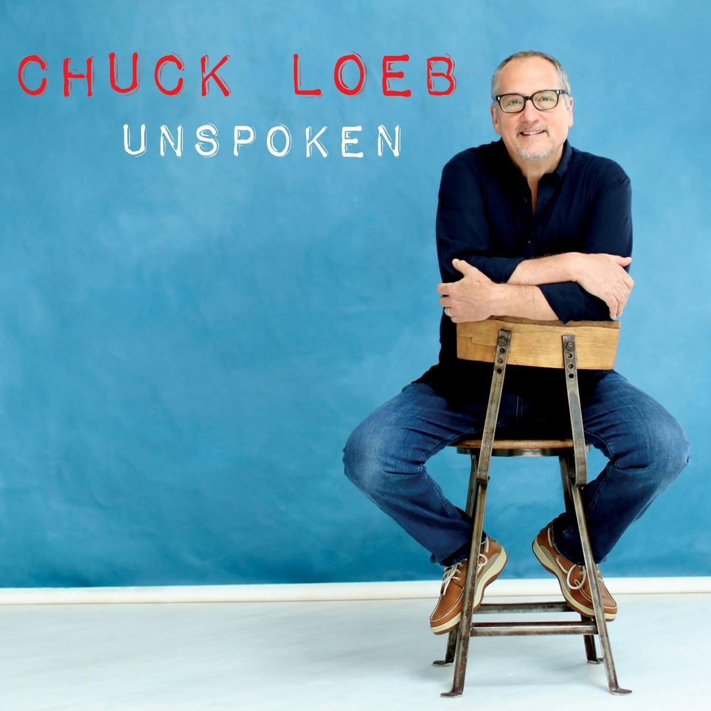 2016 Chuck Loeb – Unspoken