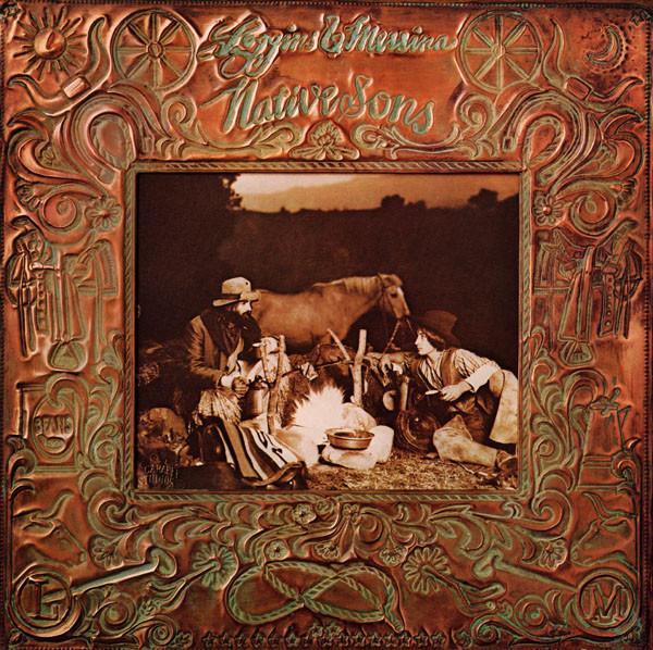 1976 Loggins & Messina – Native Sons