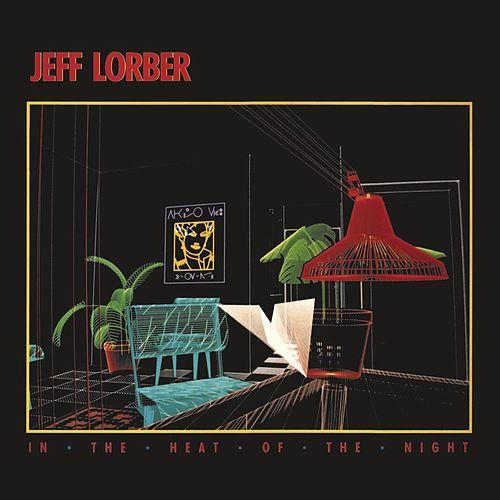 1984 Jeff Lorber – In The Heat Of The Night
