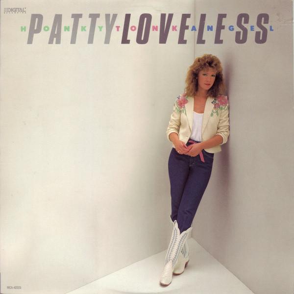 1990 Patty Loveless – Honky Tonk Angel