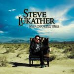 2008 Steve Lukather - Ever Changing Times