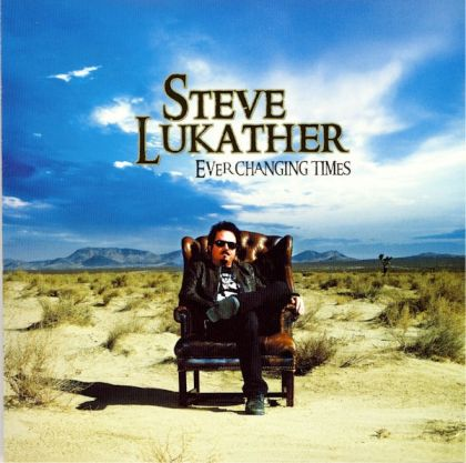 2008 Steve Lukather – Ever Changing Times