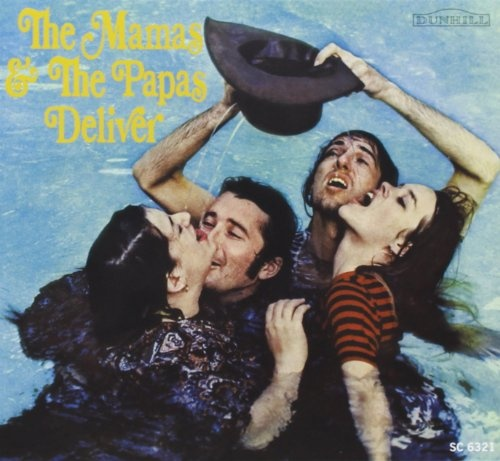 1967 The Mamas And The Papas – The Mamas & The Papas Deliver