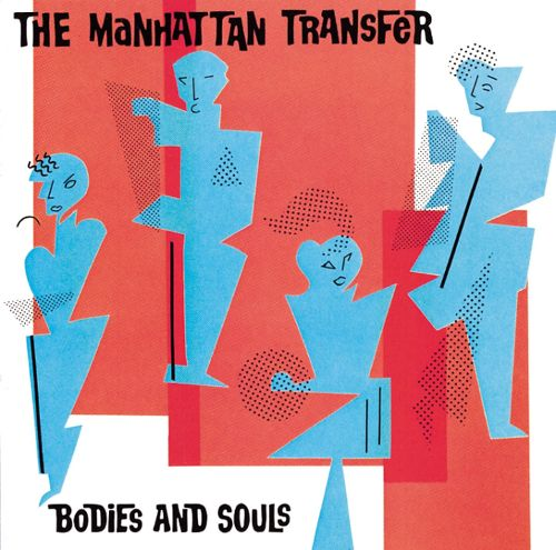 1983 The Manhattan Transfer – Bodies And Souls