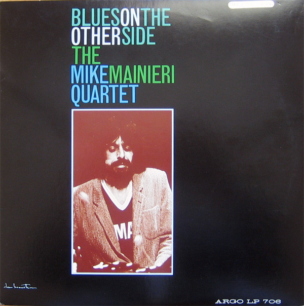 1962 The Mike Mainieri Quartet - Blues On The Other Side