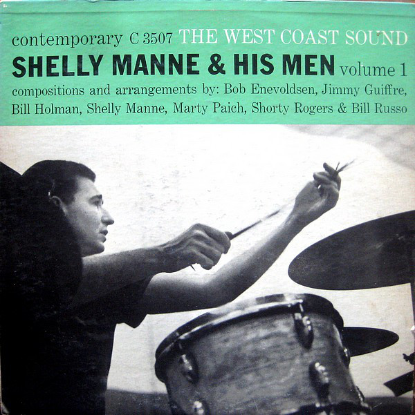 1956 Shelly Manne & His Man – The West Coast Sound