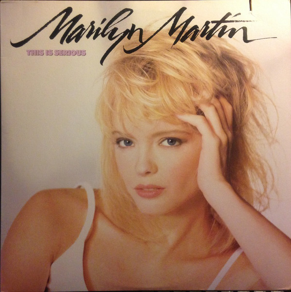 1988 Marilyn Martin – This Is Serious