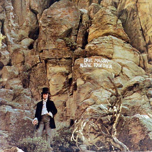 1970 Dave Mason – Alone Together