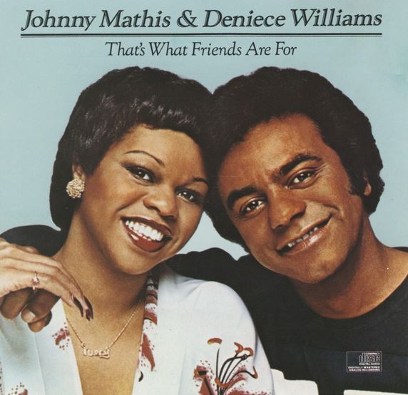 1978 Deniece Williams Johnny Mathis – That's What Friends Are For