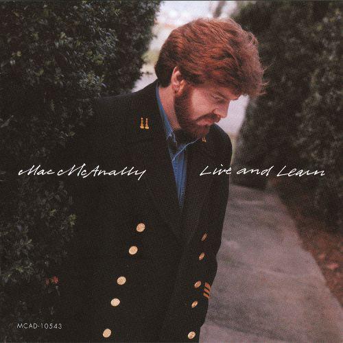 1992 Mac McAnally – Live & Learn