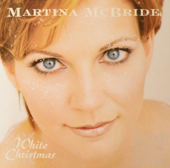 1999 Martina McBride – White Christmas