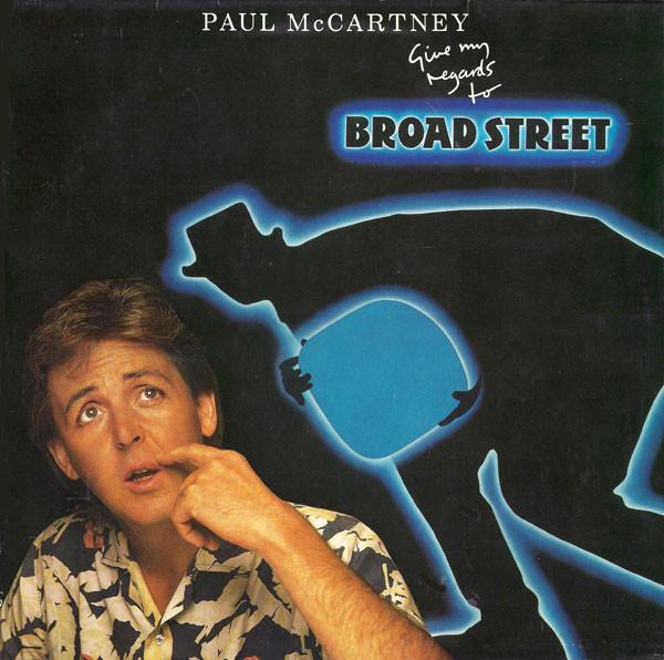 1984 Paul McCartney – Give My Regards To Broad Street