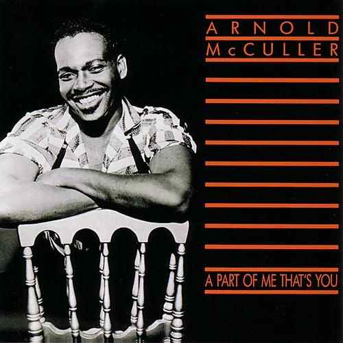 1984 Arnold McCuller – A Part Of Me That's You