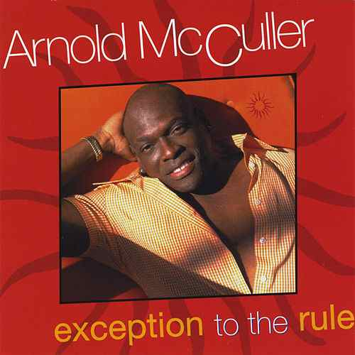 1994 Arnold McCuller – Exception To The Rule