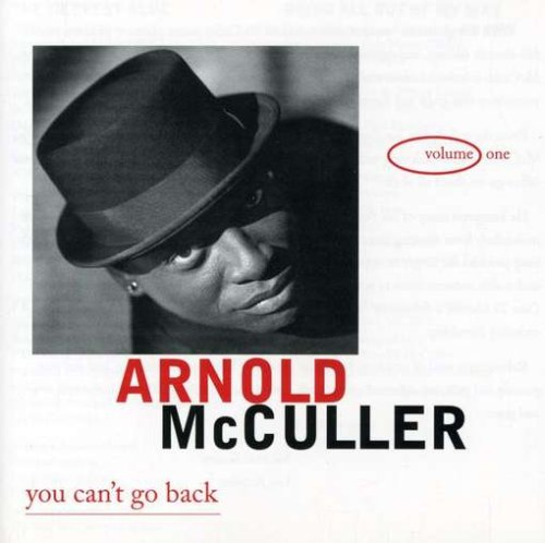 1999 Arnold McCuller – You Can't Go Back
