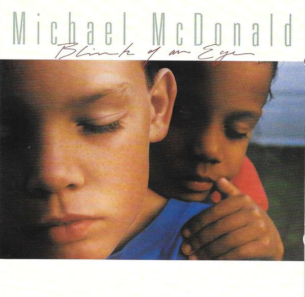 1993 Michael McDonald – Blink Of An Eye