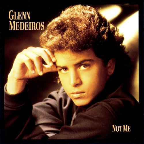 1988 Glenn Medeiros – Not Me