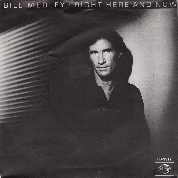1982 Bill Medley – Right Here And Now