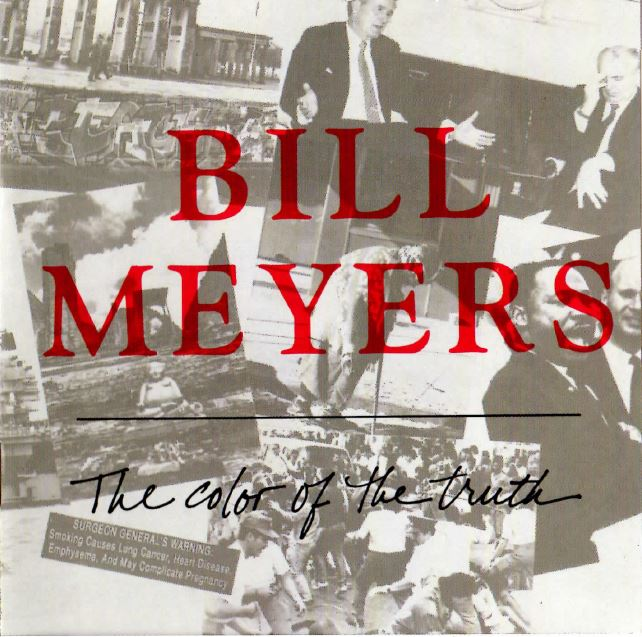 1990 Bill Meyers – Color Of The Truth
