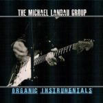 2012 The Michael Landau Group - Organic Instrumentals