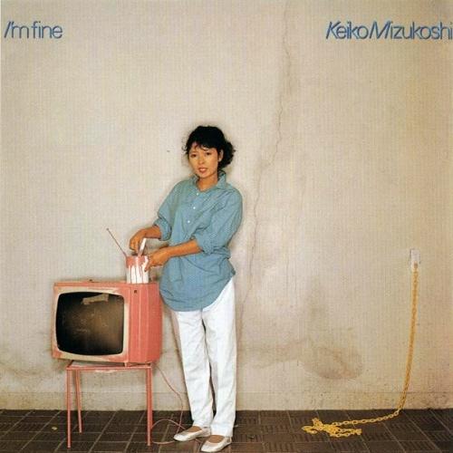 1982 Keiko Mizukoshi- I'm Fine