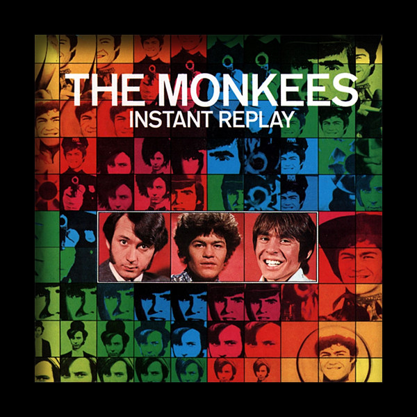 1969 The Monkees – Instant Replay