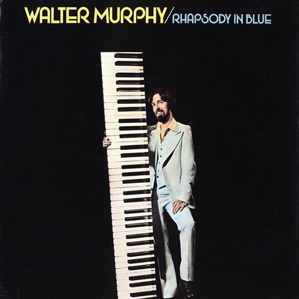 1977 Walter Murphy – Rhapsody In Blue
