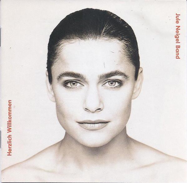 1994 Jule Neigel Band – Herzlich Willkommen