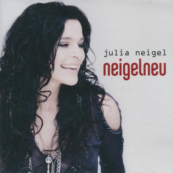 2011 Julia Neigel – Neigelneu