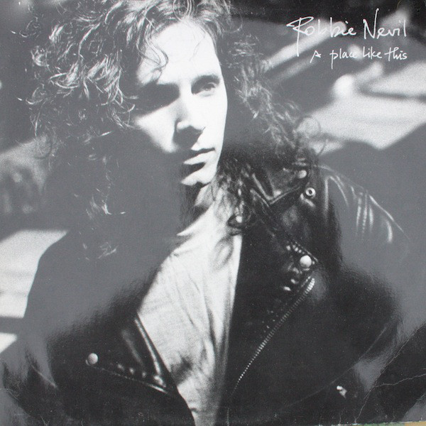 1988 Robbie Nevil – A Place Like This
