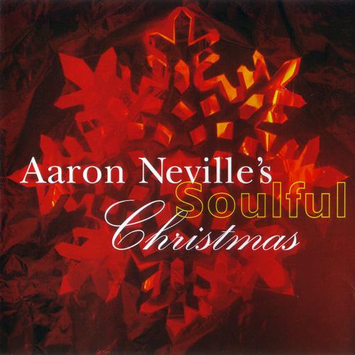 1993 Aaron Neville – Aaron Neville's Soulful Christmas