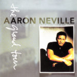 1993 Aaron Neville - The Grand Tour