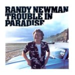 1983 Randy Newman - Trouble In Paradise