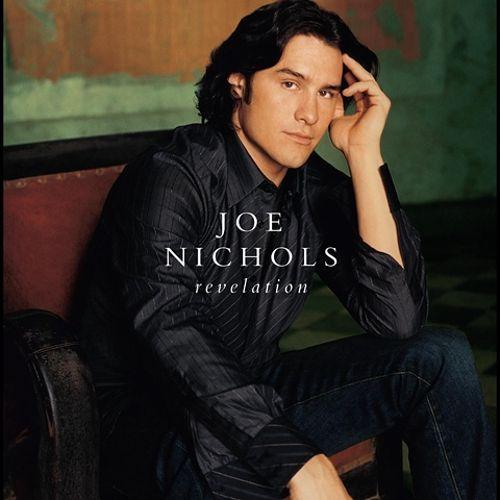 2004 Joe Nichols – Revelation