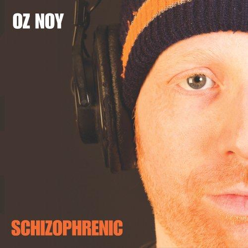 2009 Oz Noy – Schizophrenic