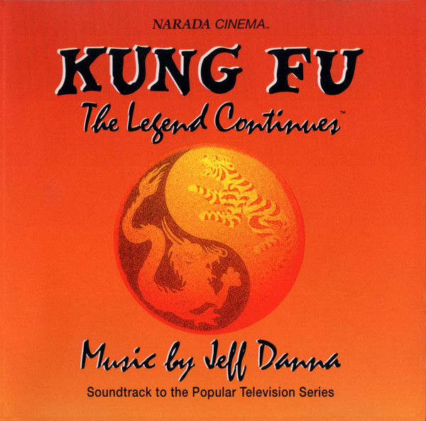 1994 Jeff Danna – Kung Fu – The Legend Continues