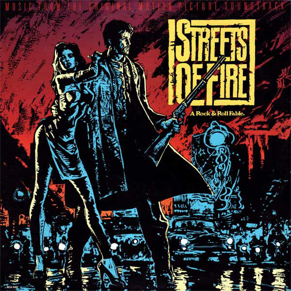 1984 Soundtrack – Streets Of Fire