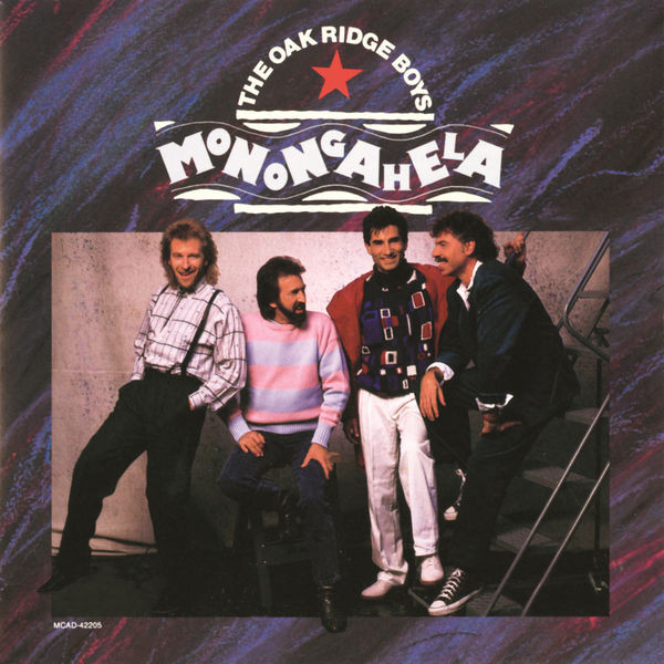 1988 The Oak Ridge Boys – Monongahela