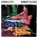 1978 Robert Palmer - Double Fun
