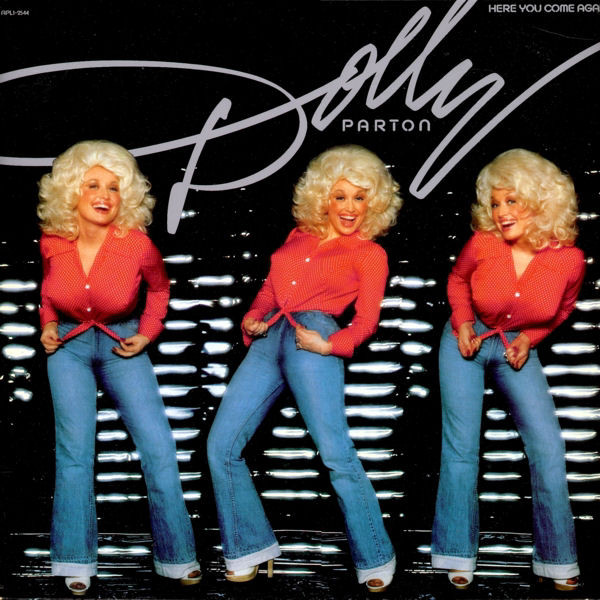 1977 Dolly Parton – Here You Come Again