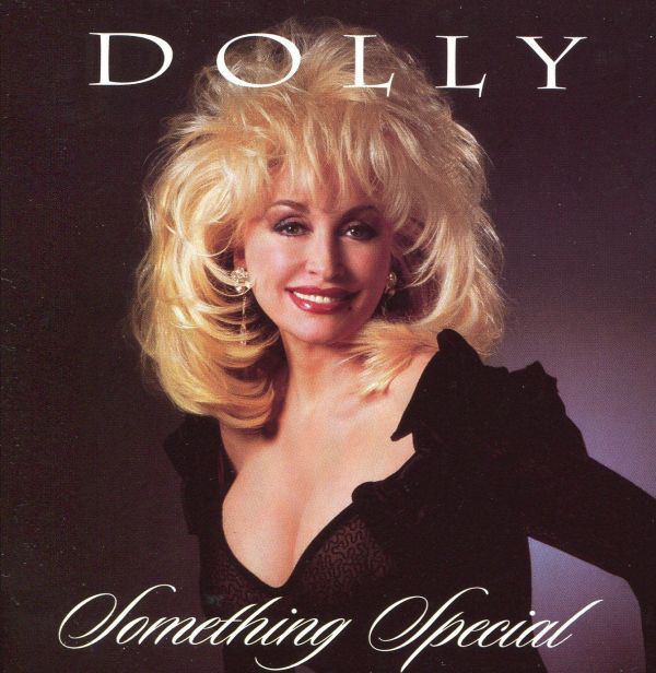1995 Dolly Parton – Something Special