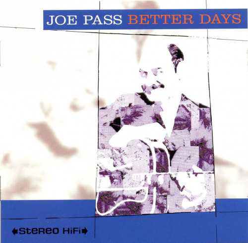 1971 Joe Pass – Better Days