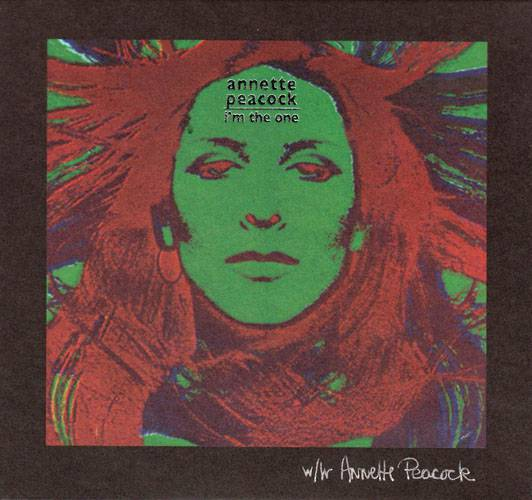1972 Annette Peacock – I'm The One
